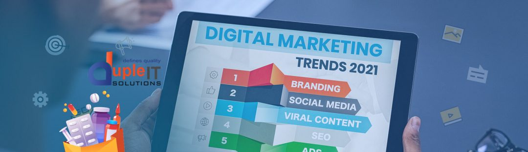 DIGITAL-MARKETING-TRENDS-FOR-2021-Duple-IT-Solutions